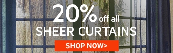 20% off Sheer curtains